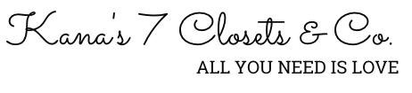 Kana's 7Closets & Co.